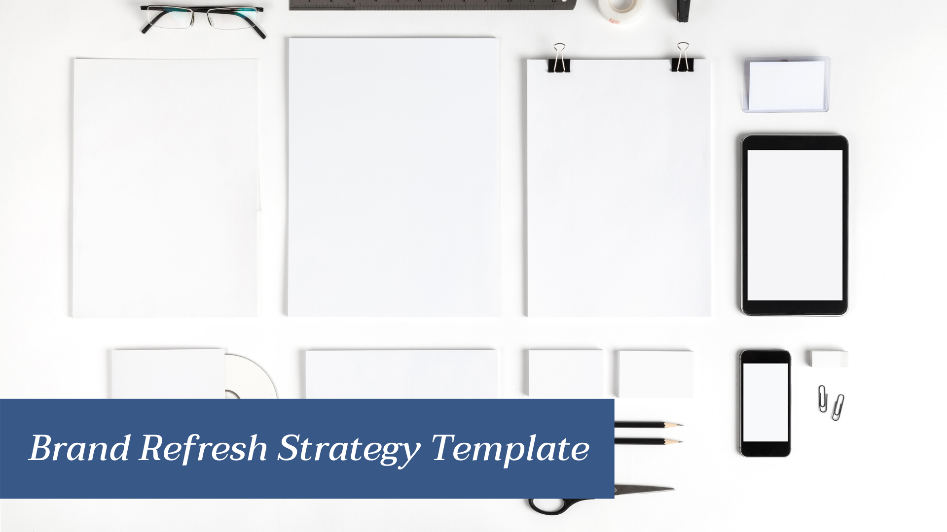 Brand Refresh Strategy Template