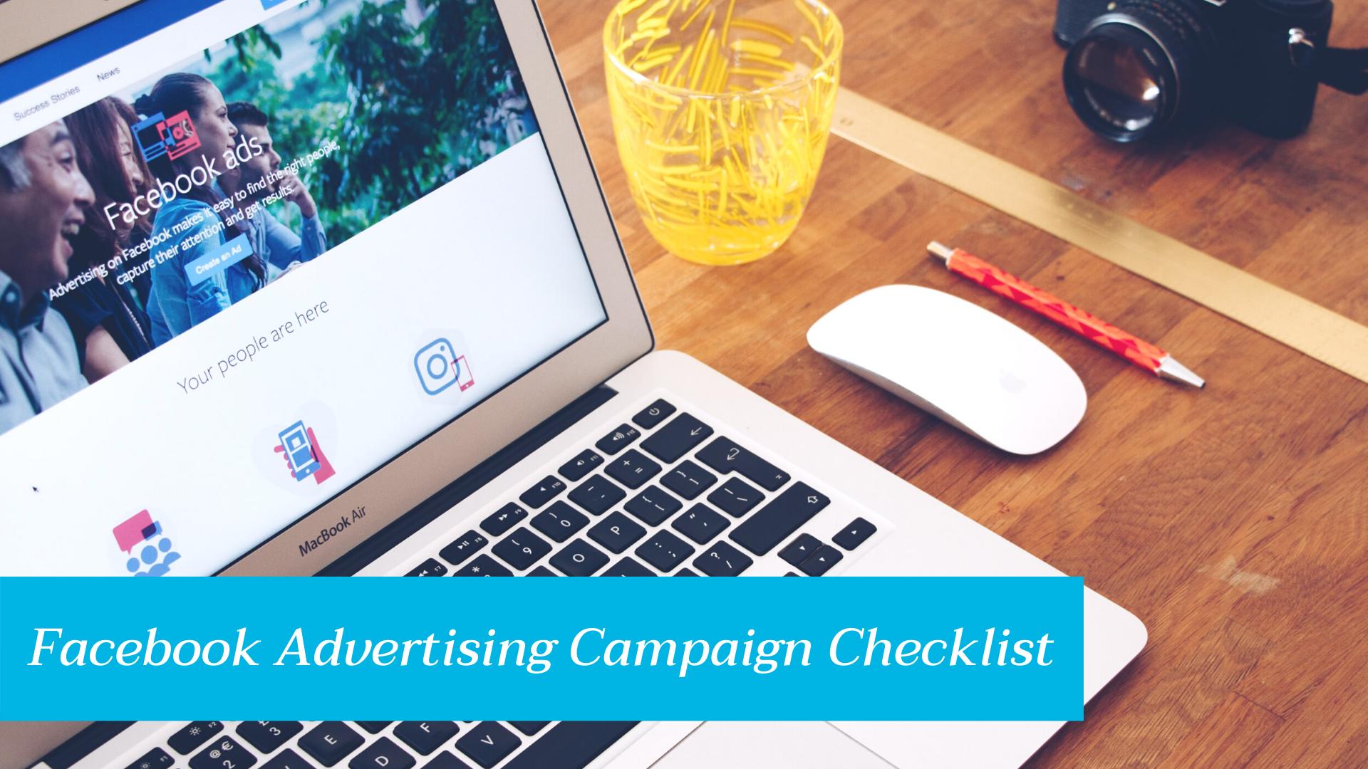 Facebook Advertising Campaign Checklist