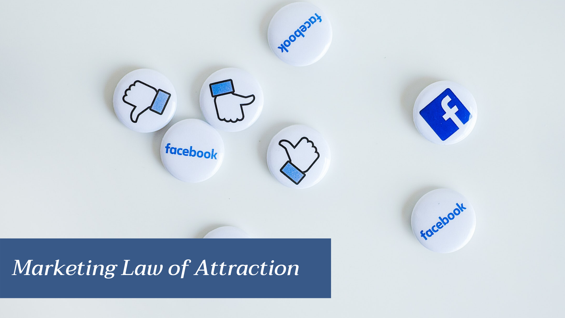 Marketing Law of Attraction