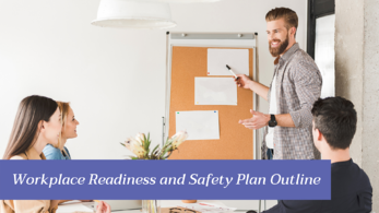 Coronavirus Business Planning Workplace Readiness and Safety Plan Outline